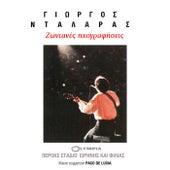Ζodanes Ihografisis (Live) di Giorgos Dalaras (Γιώργος Νταλάρας)