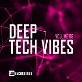 Deep Tech Vibes, Vol. 06 by Various Artists
