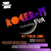 By Your Side (2020 Remixes) de Roger M