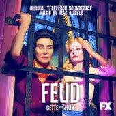 Feud: Bette and Joan (Original Television Soundtrack) de Mac Quayle