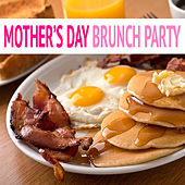 Mother's Day Brunch Party by Various Artists