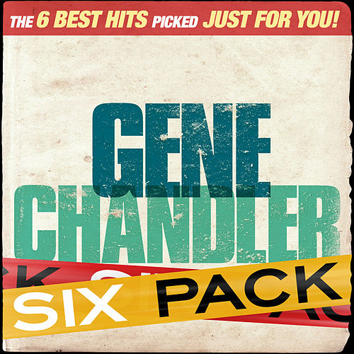 Six Pack - Gene Chandler - EP by Gene Chandler