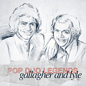 Pop Duo Legends - Gallagher and Lyle by Gallagher & Lyle