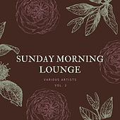 Sunday Morning Lounge, Vol. 2 von Various Artists
