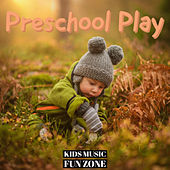 Preschool Play de KIds Music Fun Zone