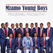 Maqembu Angakithi de Mzamo Young Boys