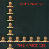 This Wreckage von Gary Numan