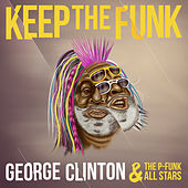 Keep the Funk de George Clinton