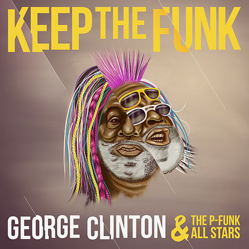 Keep the Funk by George Clinton