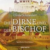 Die Dirne und der Bischof - Elisabeth 1 (Gekürzt) von Ulrike Schweikert