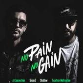 No Pain No Gain de A-Connection