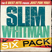 Six Pack - Slim Whitman - EP by Slim Whitman