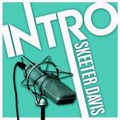 Intro - Skeeter Davis - EP de Skeeter Davis