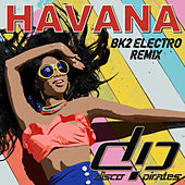 Havana (BK2 Electro Remix) de Disco Pirates