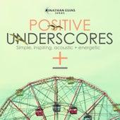 Positive Underscores by Jonathan Elias