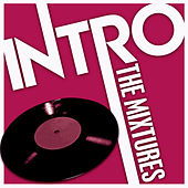 Intro: The Mixtures - EP by The Mixtures