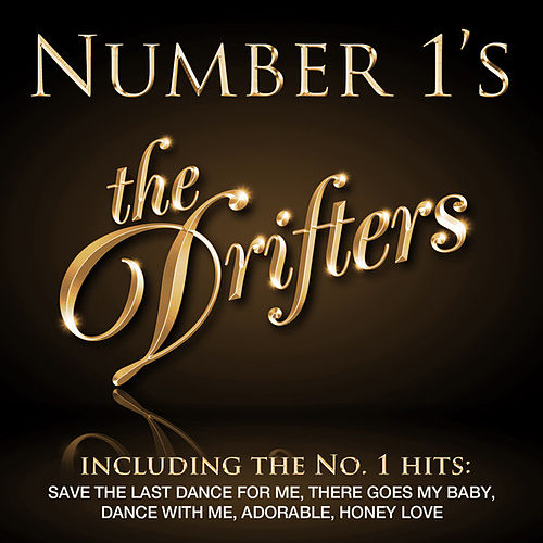 Number 1's - The Drifters - EP by The Drifters