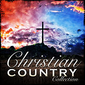 Christian Country Collection von Various Artists