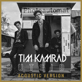 Outside (Acoustic) von Tim Kamrad