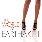 The World of Eartha Kitt von Eartha Kitt