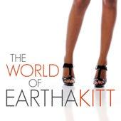 The World of Eartha Kitt by Eartha Kitt