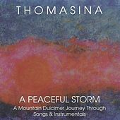 A Peaceful Storm by Thomasina