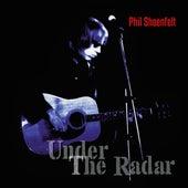 Under the Radar de Phil Shoenfelt