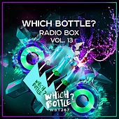 Which Bottle?: Radio Box, Vol. 13 by Various Artists
