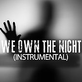 We Own The Night (Instrumental) by Kph