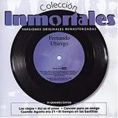 Colección Inmortales (Remastered) by Fernando Ubiergo
