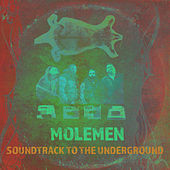Soundtrack to the Underground by Molemen