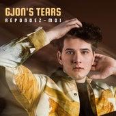 Répondez-moi de Gjon's Tears