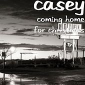 Coming Home for Christmas de Casey