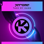 Take My Hand de Jerome