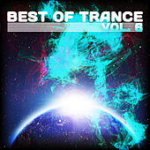 Best of Trance, Vol. 6 by Various Artists