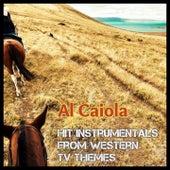 Hit Instrumentals from Western Tv Themes von Al Caiola