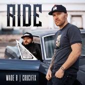Ride (feat. CRUCIFIX) de Wade B