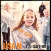 Tia Går Fort de Lisa M