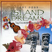 Island Dreams by Lost Dogs