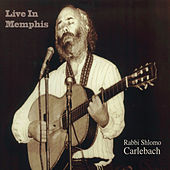 Live in Memphis by Rabbi Shlomo Carlebach