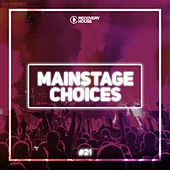 Main Stage Choices, Vol. 21 by Various Artists
