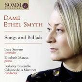 Ethel Smyth: Songs & Ballads de Lucy Stevens