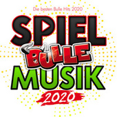 Spiel Bulle Musik 2020 (Die besten Bulle Hits 2020) von Various Artists
