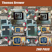2nd Pass by Thomas Brewer