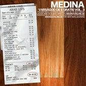 Varsågod de e gratis Vol. 3 de Medina (Sweden)