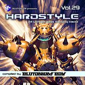 Hardstyle, Vol. 29 (24 Ultimate Bass Banging Trackx Compiled by Blutonium Boy) by Blutonium Boy