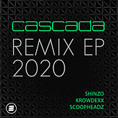 Remix EP 2020 by Cascada