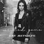 Wicked Game by Amy Metcalfe