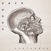 Unplugged von Jack Jones