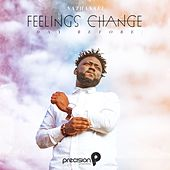 Feelings Change (Day Before) de Precision Productions